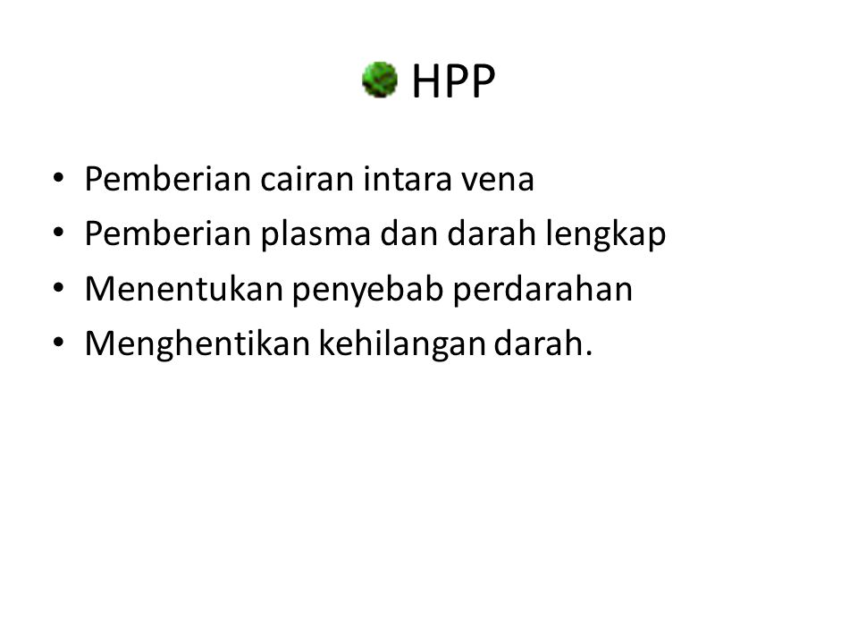 HPP Pemberian cairan intara vena Pemberian plasma dan darah lengkap