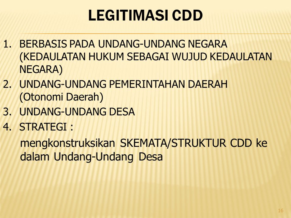 LEGITIMASI cdd BERBASIS PADA UNDANG-UNDANG NEGARA (KEDAULATAN HUKUM SEBAGAI WUJUD KEDAULATAN NEGARA)