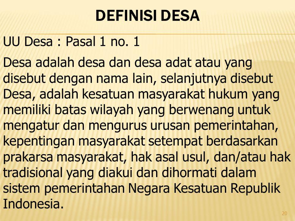Definisi DESA UU Desa : Pasal 1 no. 1