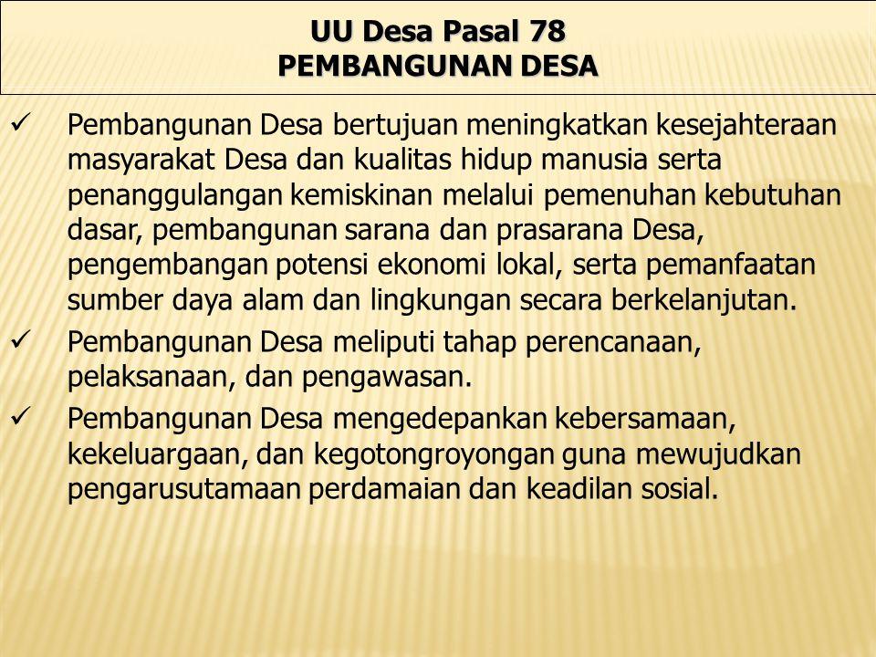 UU Desa Pasal 78 PEMBANGUNAN DESA.