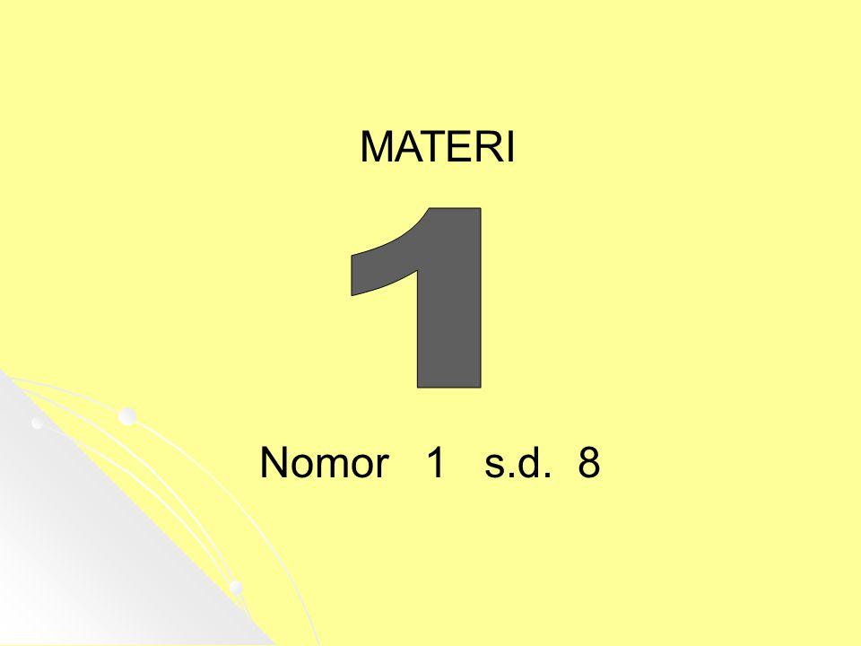MATERI 1 Nomor 1 s.d. 8