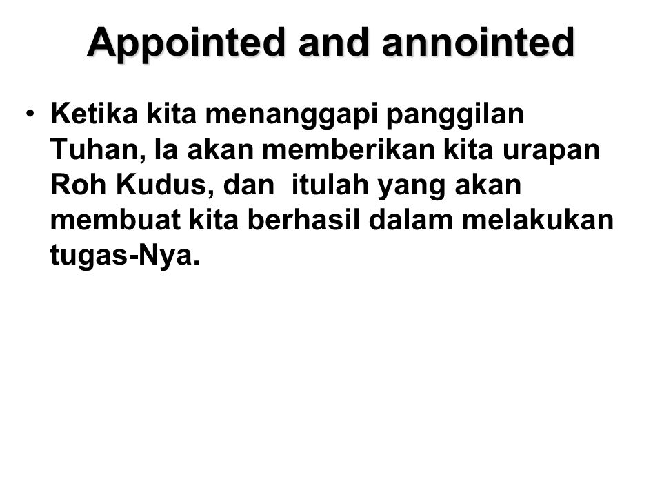 Appointed and annointed