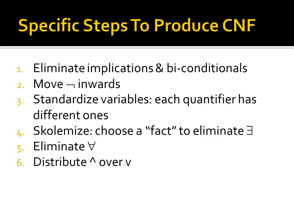 Specific Steps To Produce CNF