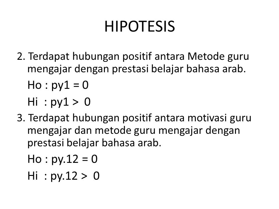 HIPOTESIS Ho : рy1 = 0 Hi : рy1 > 0 Ho : рy.12 = 0