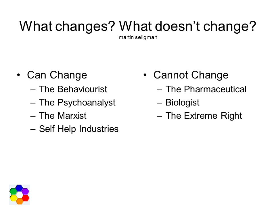 What changes What doesn't change martin seligman