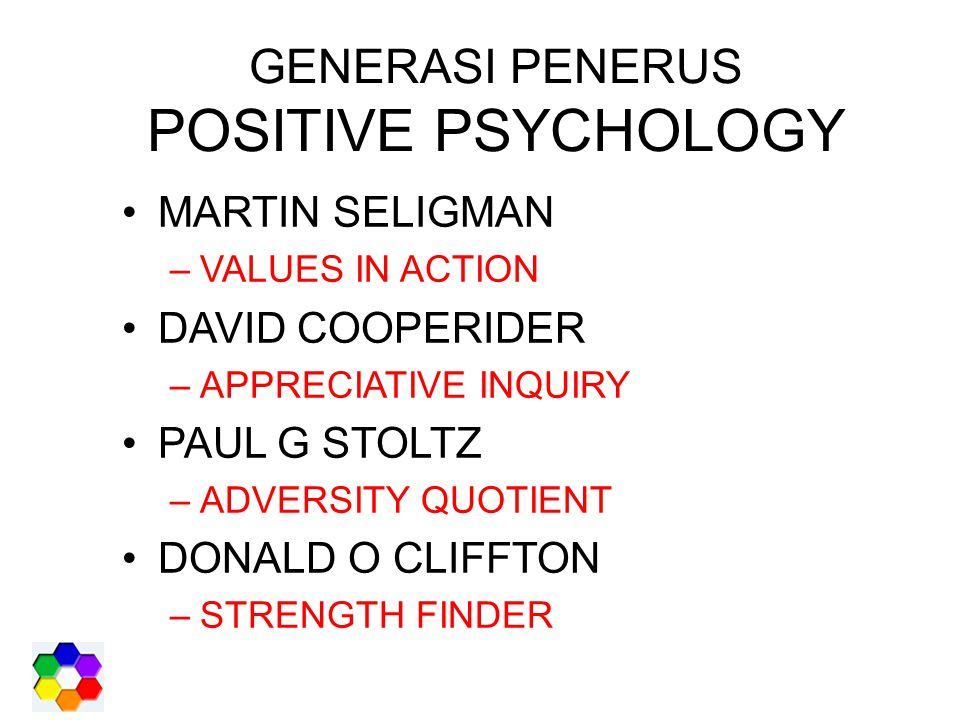 GENERASI PENERUS POSITIVE PSYCHOLOGY