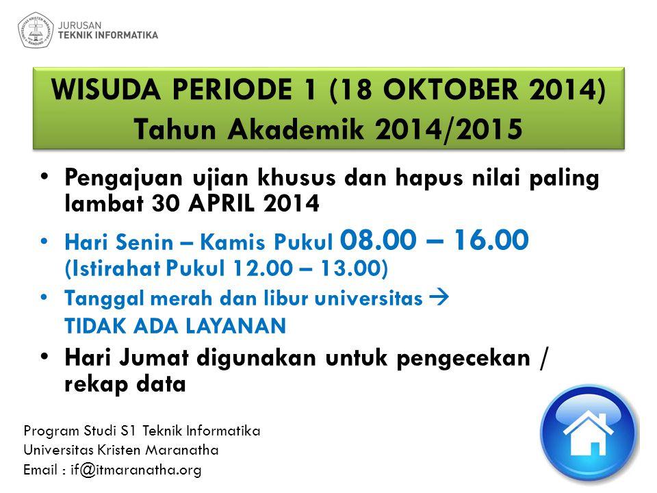 WISUDA PERIODE 1 (18 OKTOBER 2014) Tahun Akademik 2014/2015