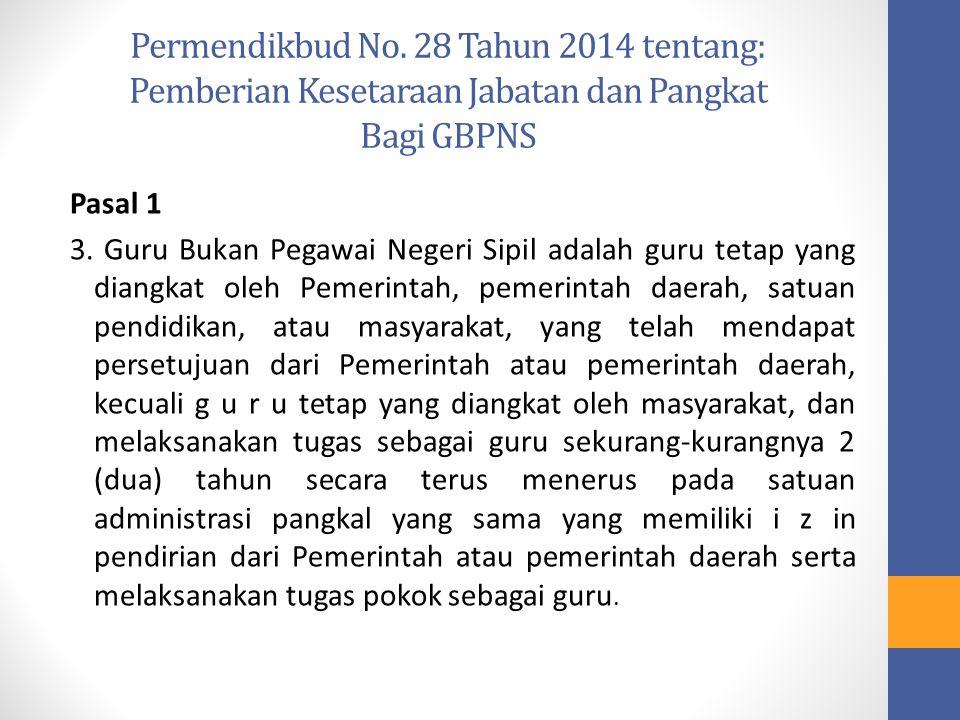 Permendikbud No. 28 Tahun 2014 tentang: Pemberian Kesetaraan Jabatan dan Pangkat Bagi GBPNS