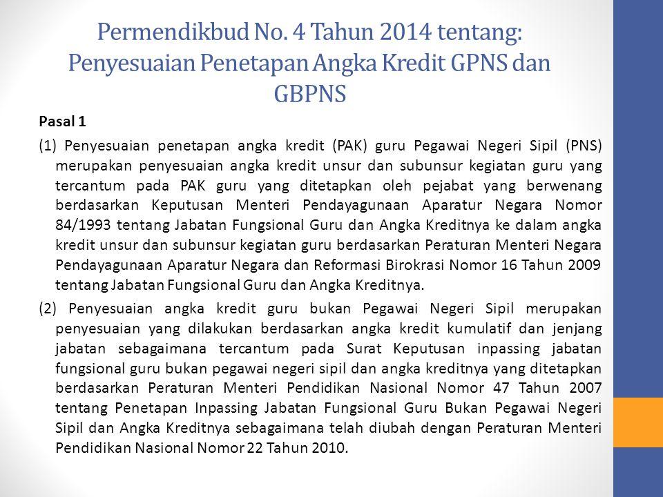 Permendikbud No. 4 Tahun 2014 tentang: Penyesuaian Penetapan Angka Kredit GPNS dan GBPNS