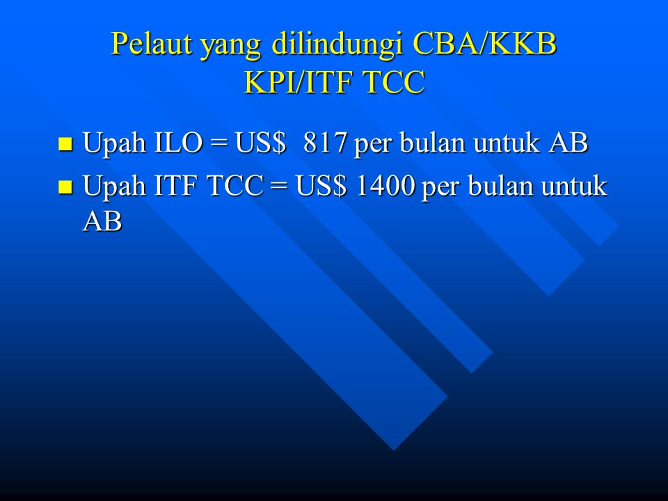 Pelaut yang dilindungi CBA/KKB KPI/ITF TCC