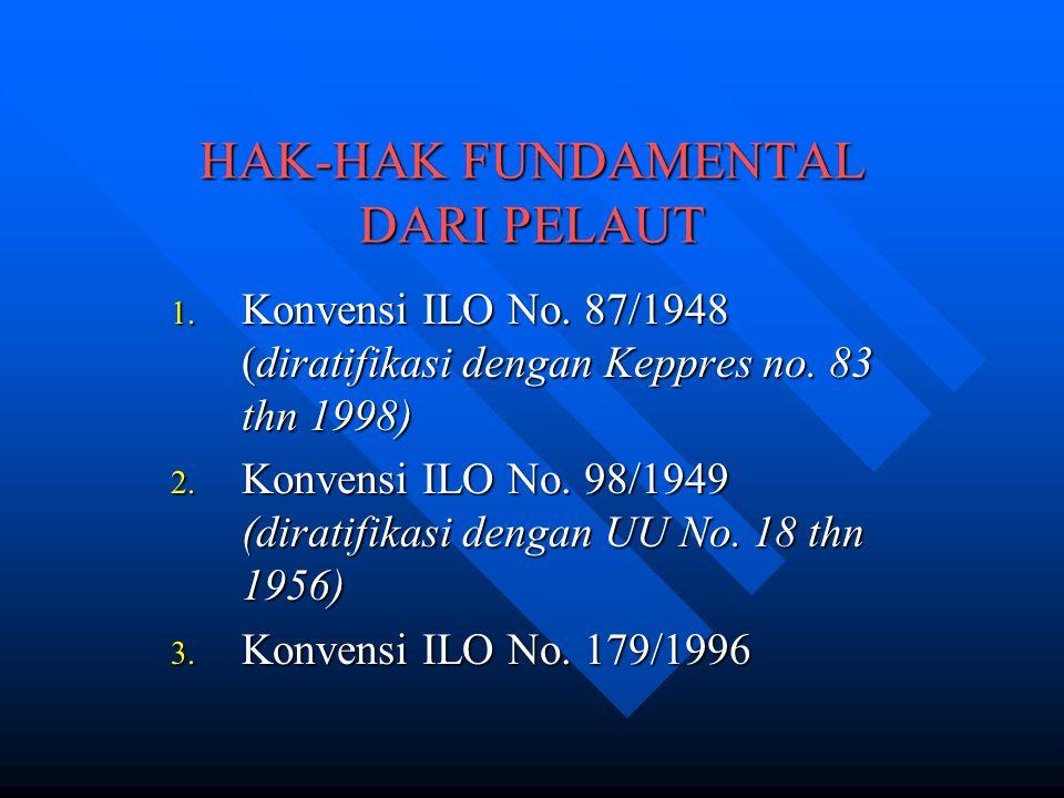 HAK-HAK FUNDAMENTAL DARI PELAUT
