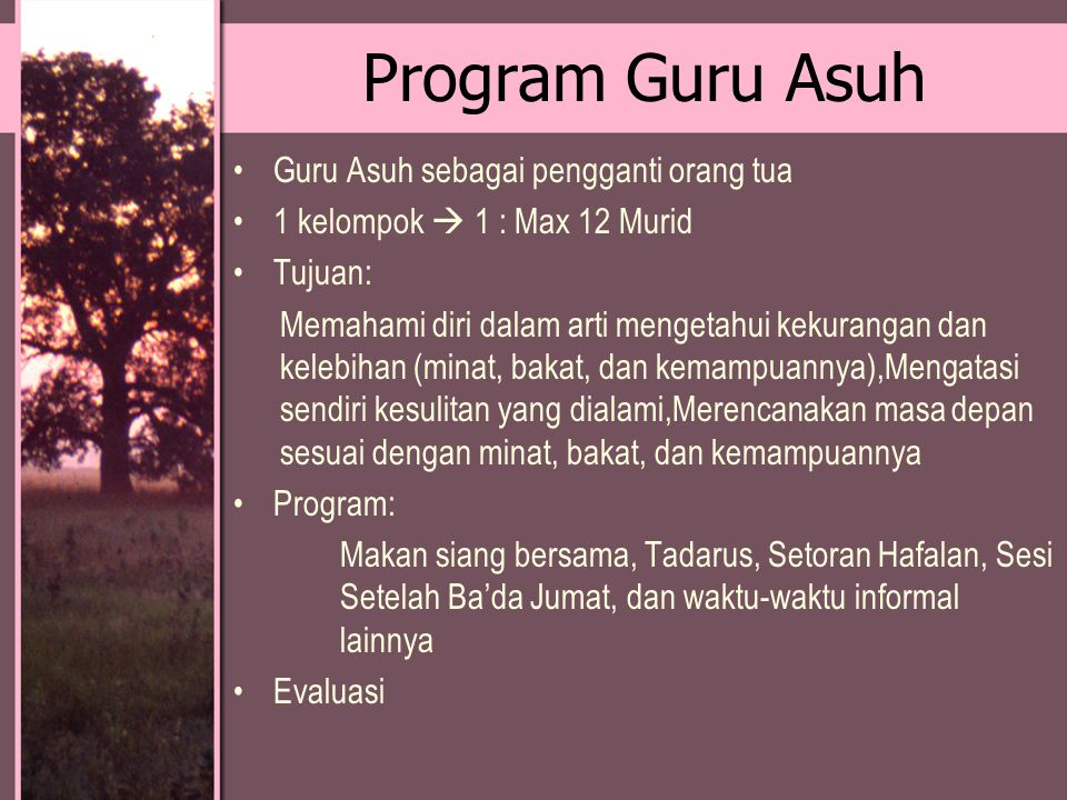 Program Guru Asuh Guru Asuh sebagai pengganti orang tua
