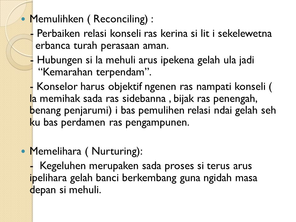 Memulihken ( Reconciling) :