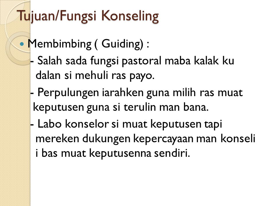 Tujuan/Fungsi Konseling