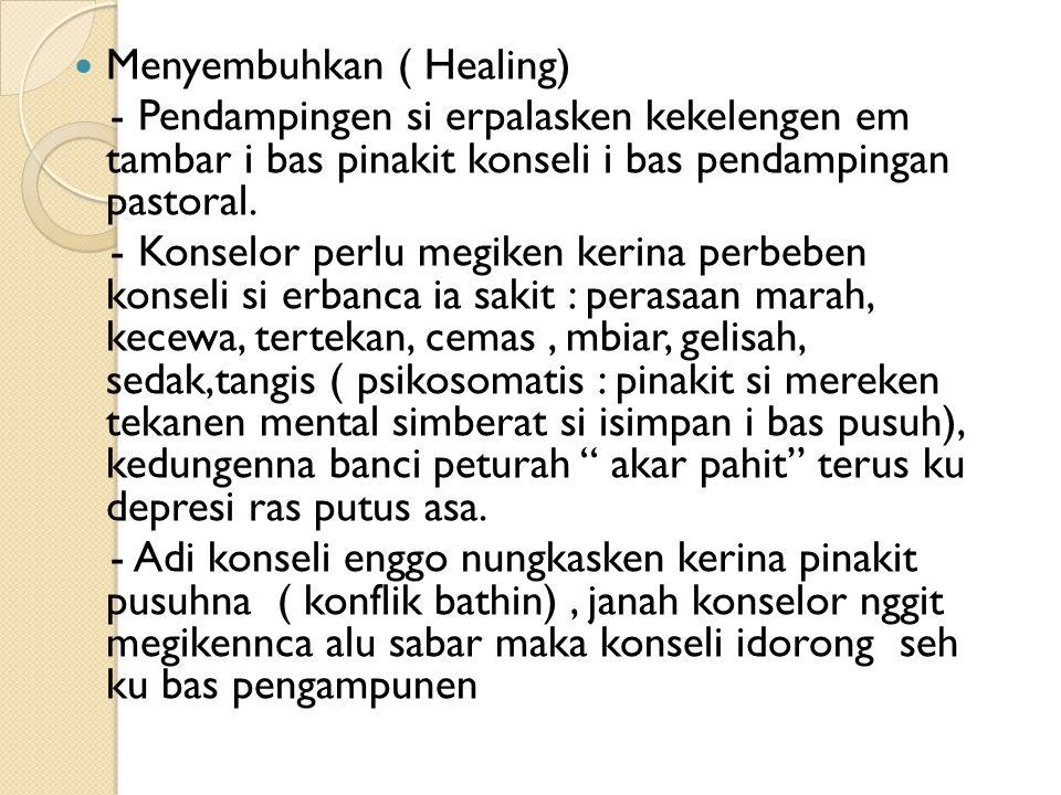 Menyembuhkan ( Healing)