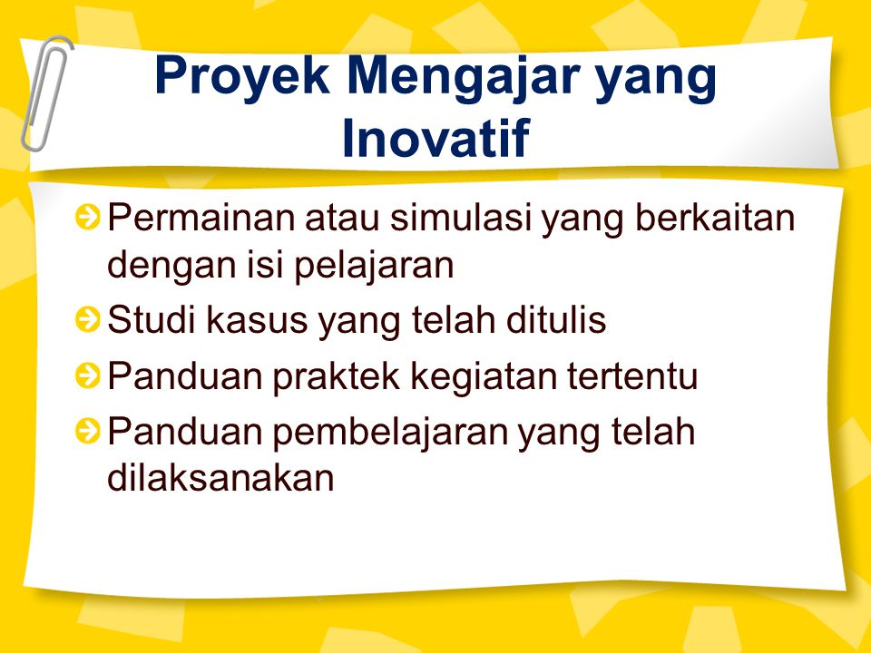 Proyek Mengajar yang Inovatif