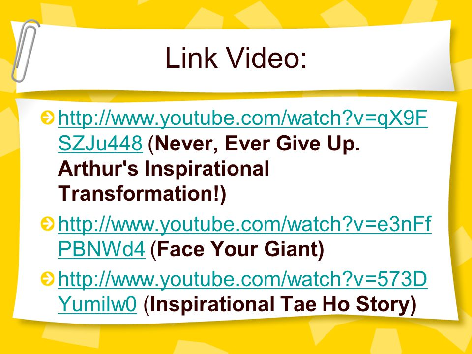 Link Video: http://www.youtube.com/watch v=qX9FSZJu448 (Never, Ever Give Up. Arthur s Inspirational Transformation!)