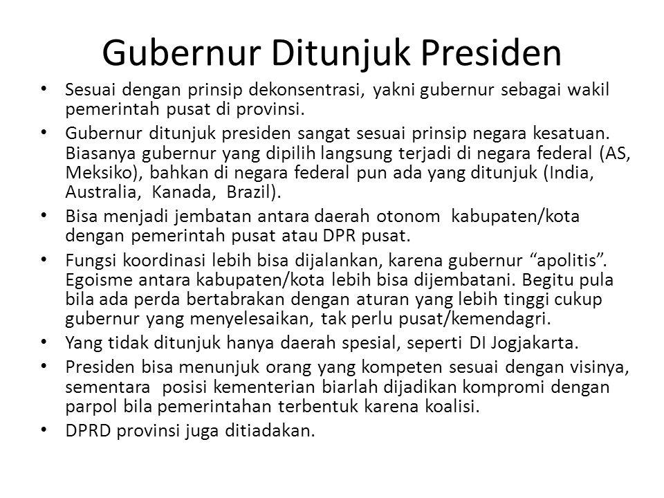 Gubernur Ditunjuk Presiden