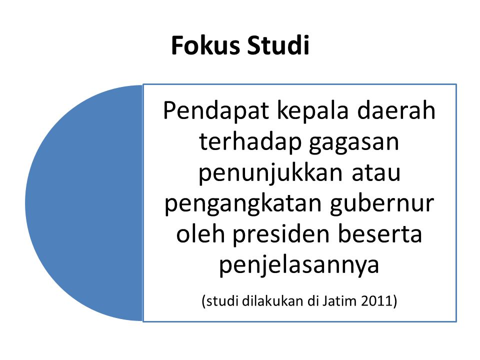 (studi dilakukan di Jatim 2011)