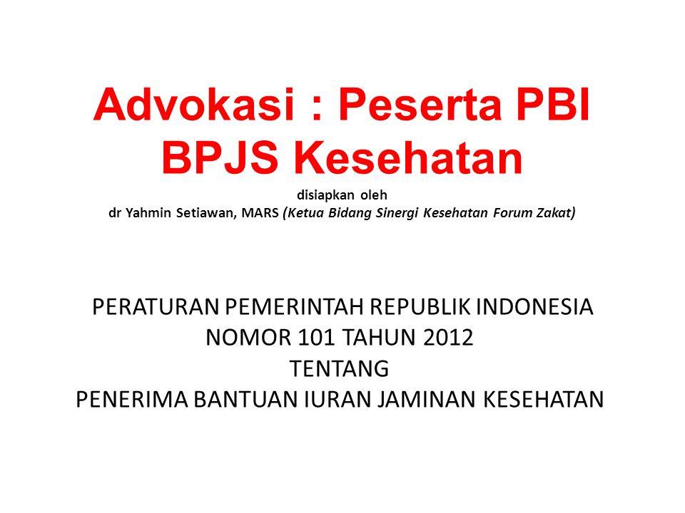 Advokasi : Peserta PBI BPJS Kesehatan disiapkan oleh dr Yahmin Setiawan, MARS (Ketua Bidang Sinergi Kesehatan Forum Zakat)