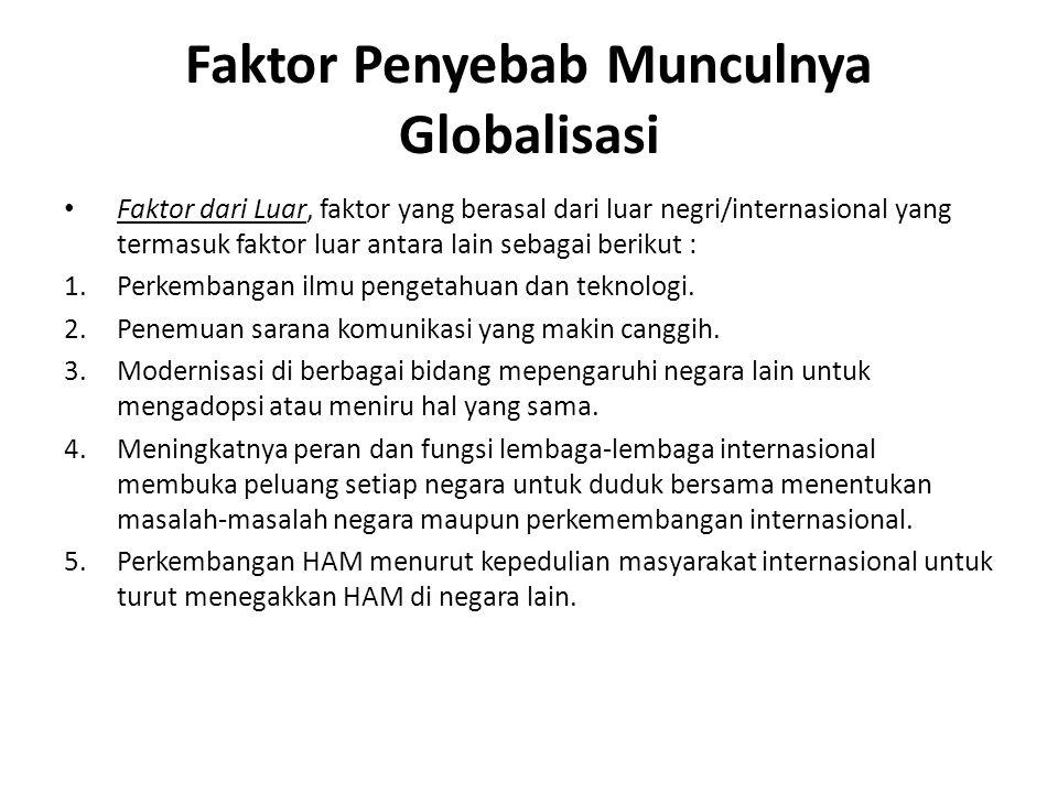 Faktor Penyebab Munculnya Globalisasi