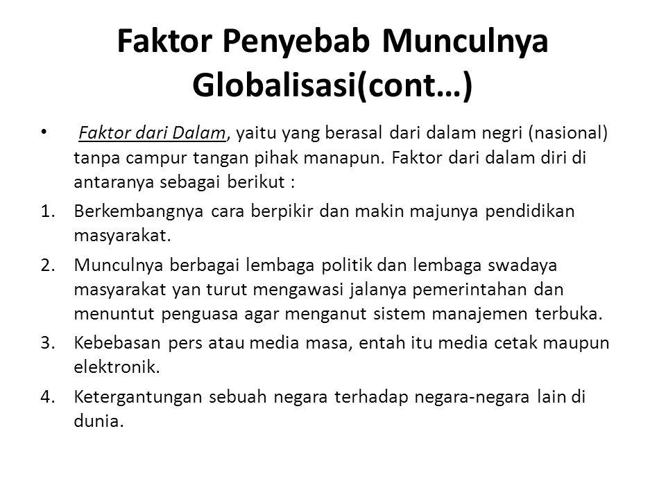 Faktor Penyebab Munculnya Globalisasi(cont…)