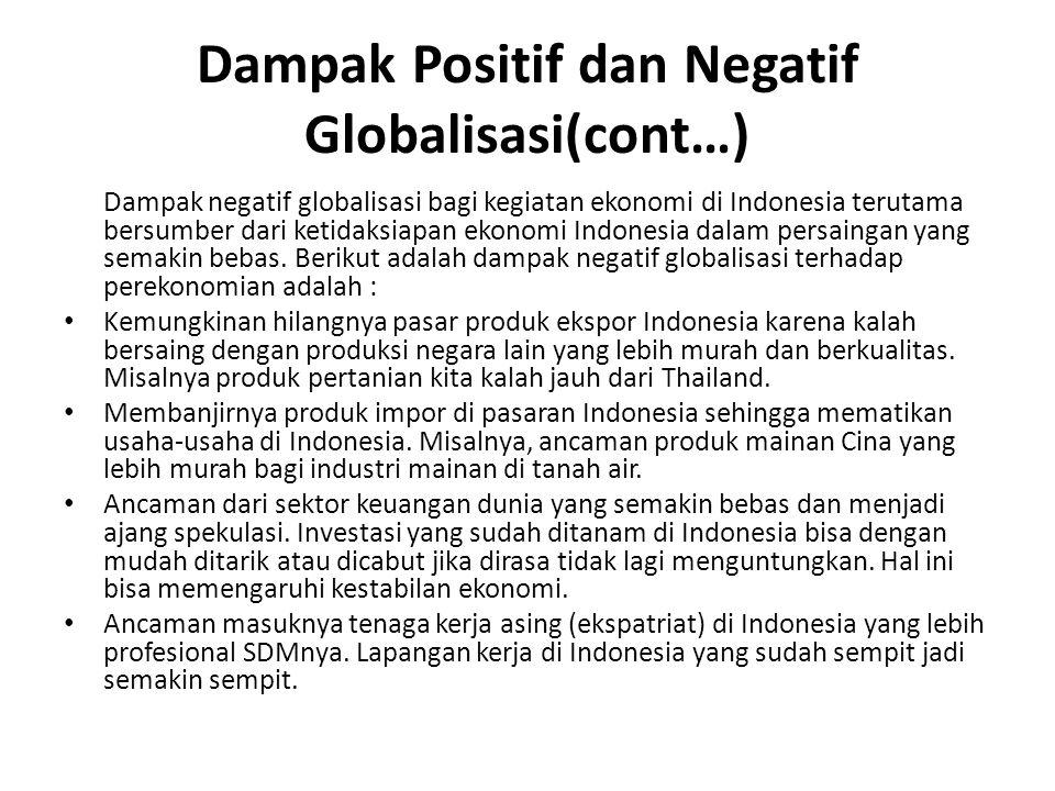 Dampak Positif dan Negatif Globalisasi(cont…)