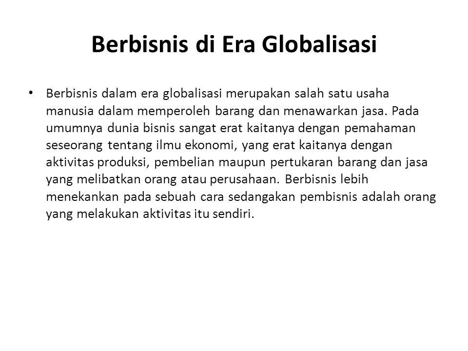 Berbisnis di Era Globalisasi