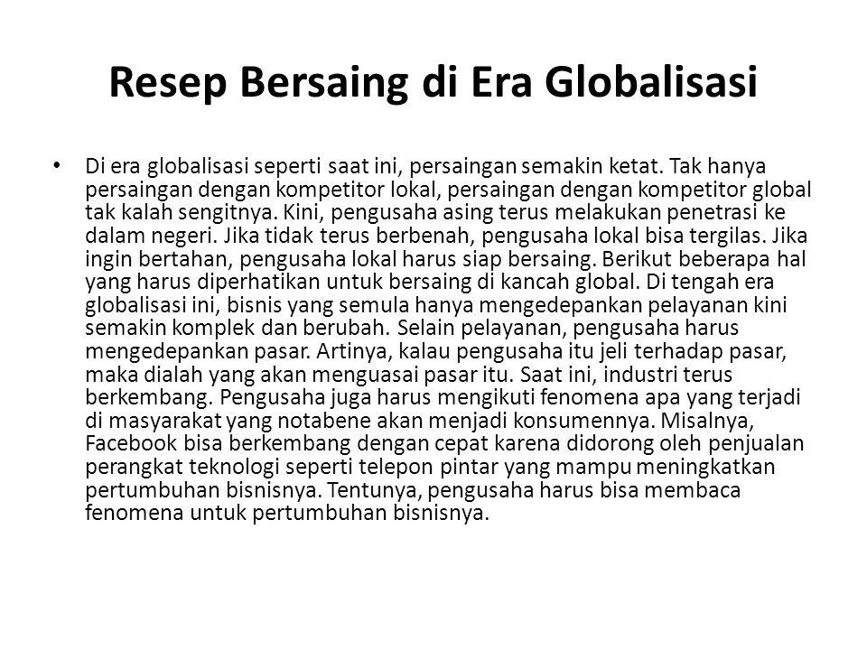 Resep Bersaing di Era Globalisasi