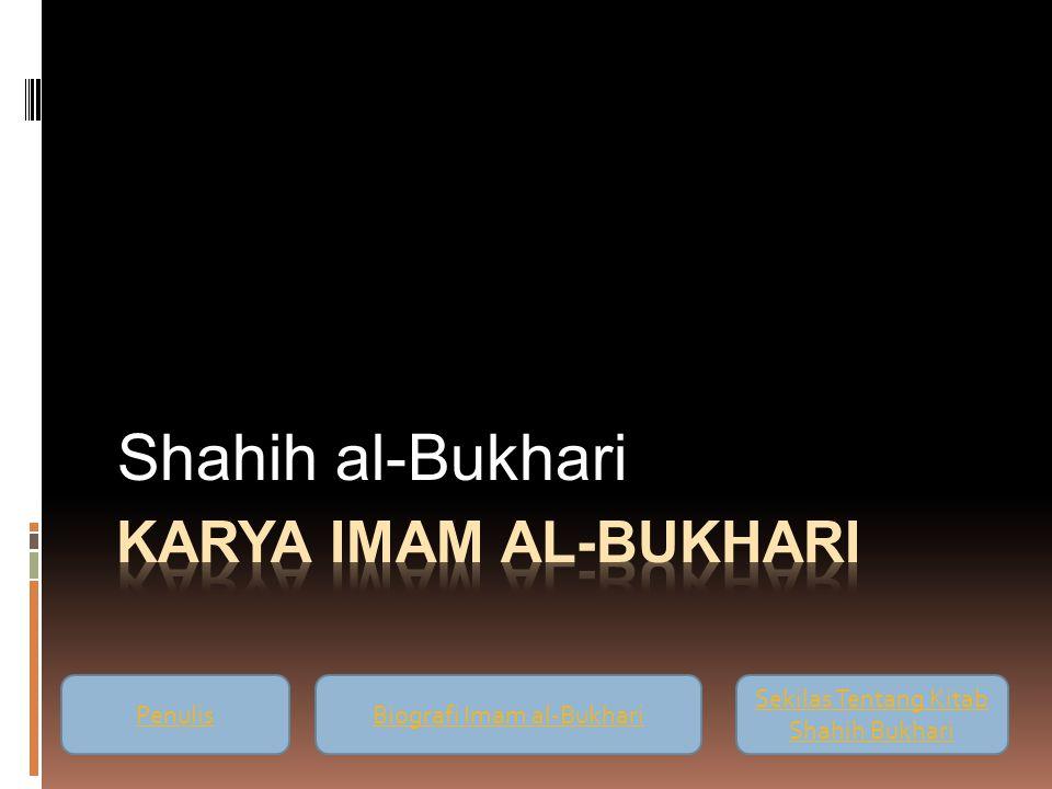Shahih al-Bukhari Karya Imam al-Bukhari Penulis