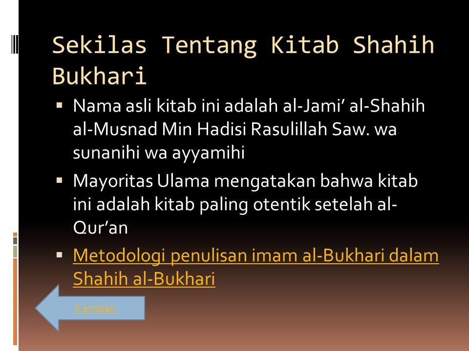 Sekilas Tentang Kitab Shahih Bukhari
