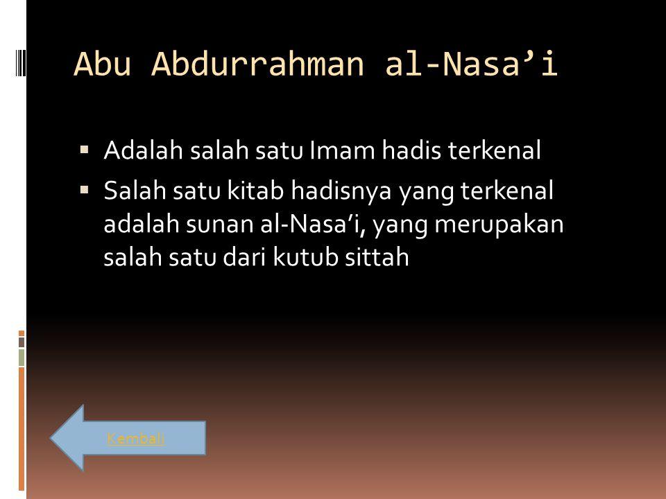 Abu Abdurrahman al-Nasa'i