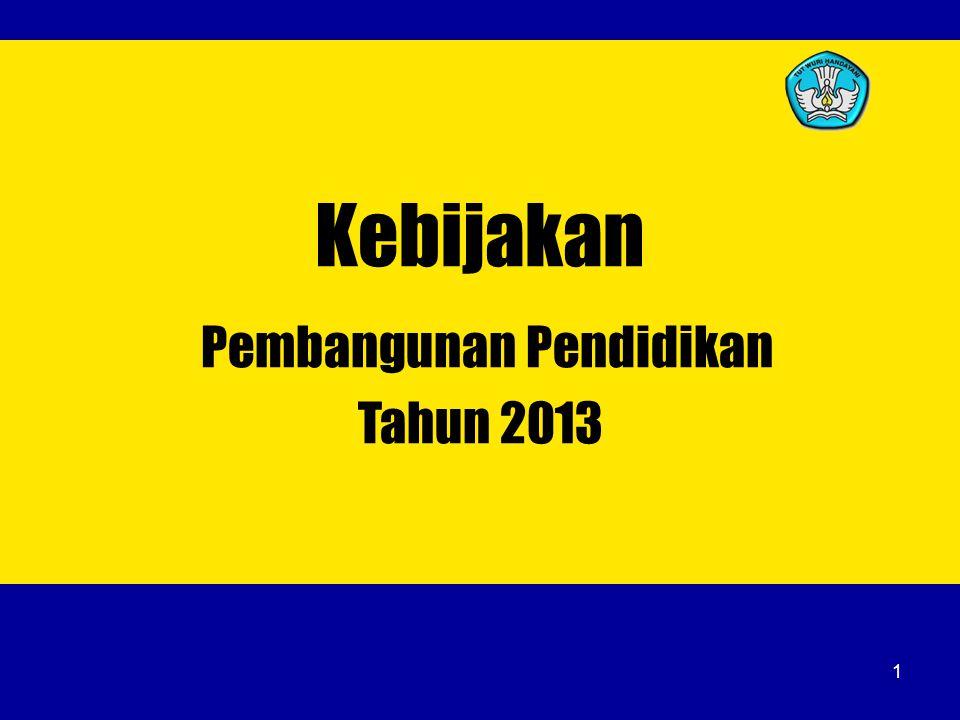 Pembangunan Pendidikan Tahun 2013