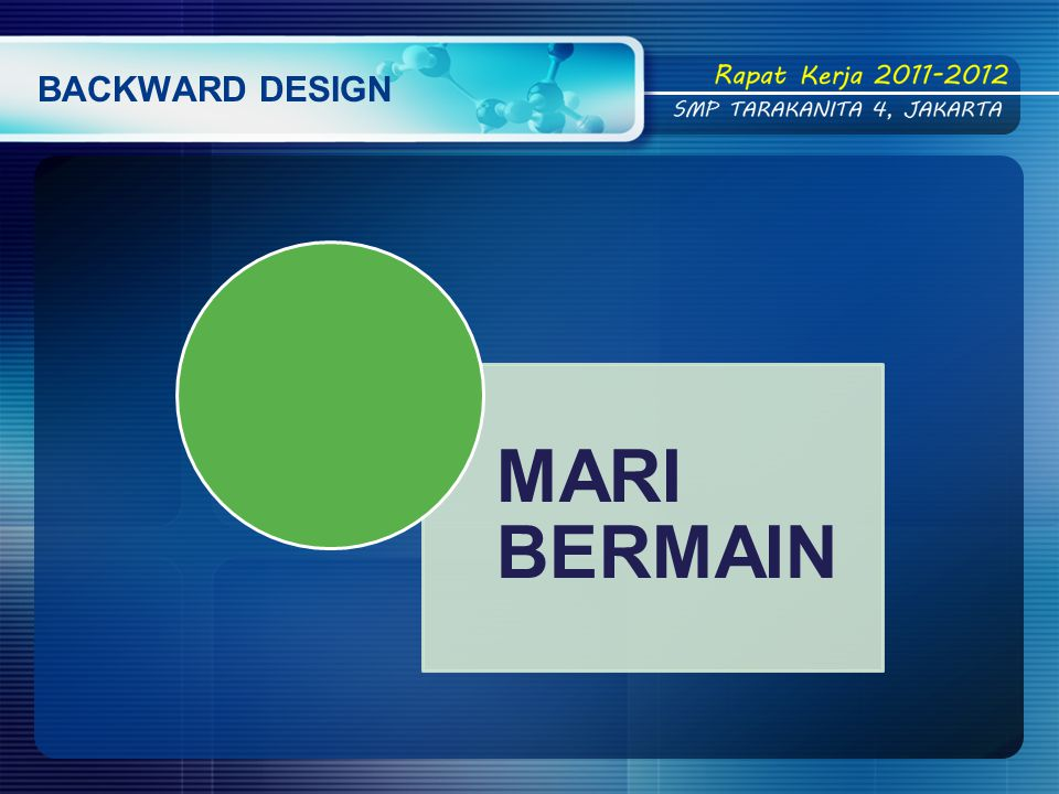 BACKWARD DESIGN MARI BERMAIN