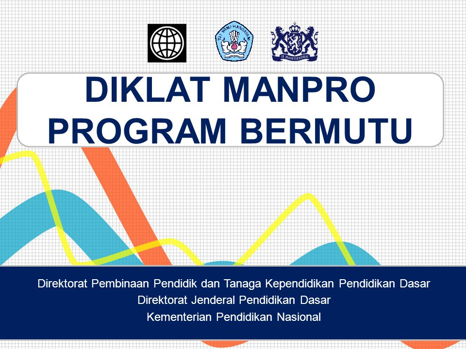 DIKLAT MANPRO PROGRAM BERMUTU