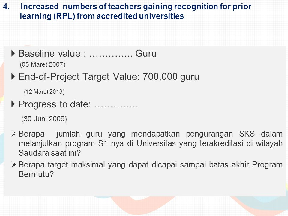 Baseline value : ………….. Guru End-of-Project Target Value: 700,000 guru