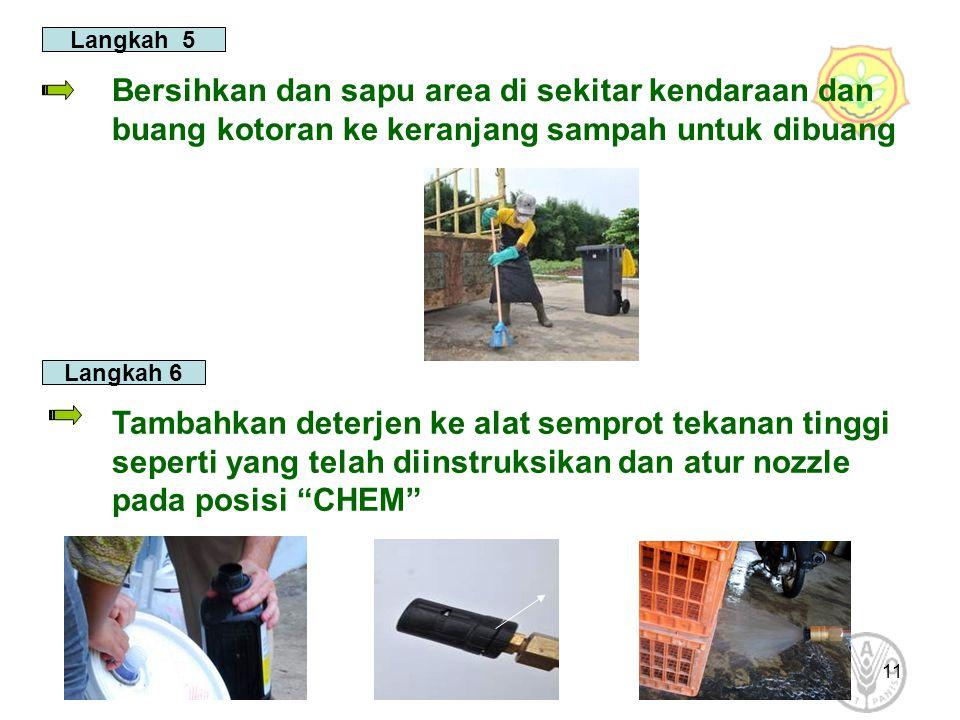 Langkah 5 Bersihkan dan sapu area di sekitar kendaraan dan buang kotoran ke keranjang sampah untuk dibuang.