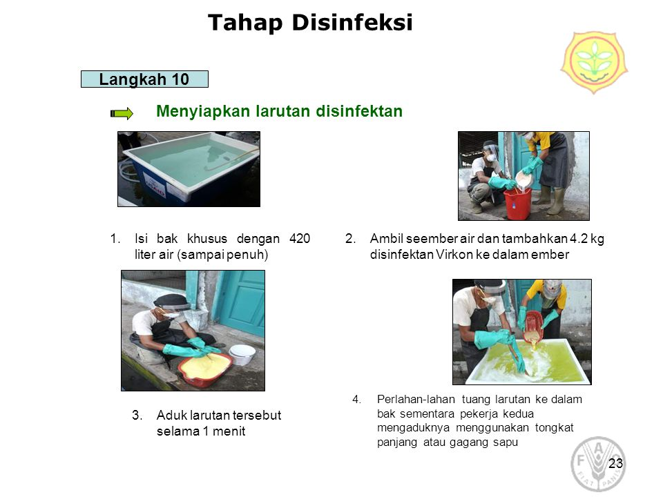 Tahap Disinfeksi Langkah 10 Menyiapkan larutan disinfektan