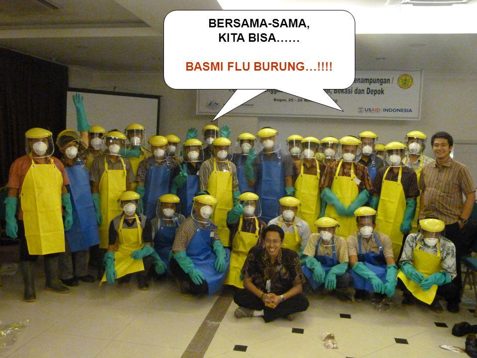 BERSAMA-SAMA, KITA BISA…… BASMI FLU BURUNG…!!!!