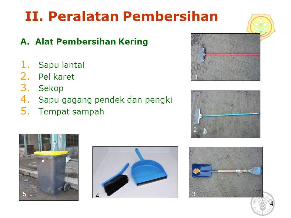 II. Peralatan Pembersihan