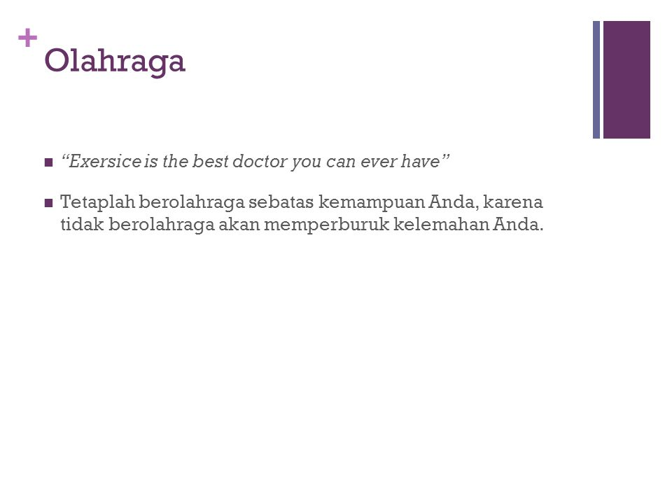 Olahraga Exersice is the best doctor you can ever have