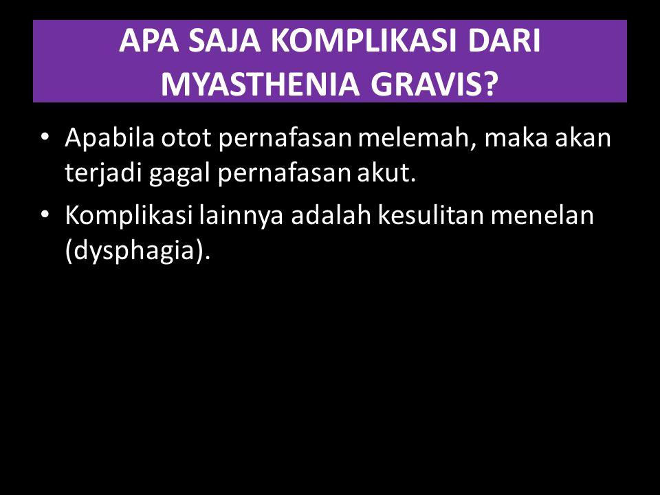 APA SAJA KOMPLIKASI DARI MYASTHENIA GRAVIS