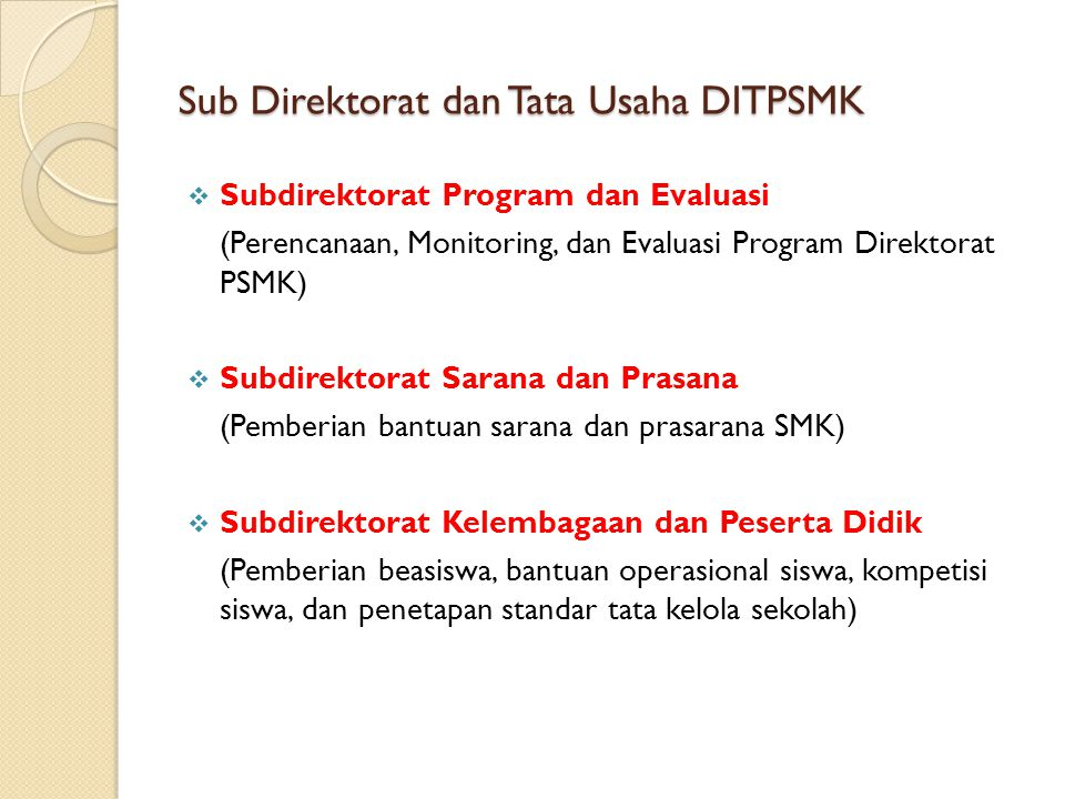 Sub Direktorat dan Tata Usaha DITPSMK