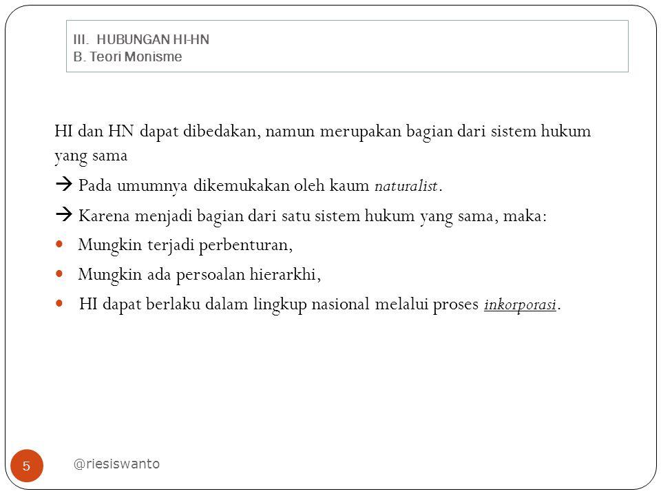 III. HUBUNGAN HI-HN B. Teori Monisme