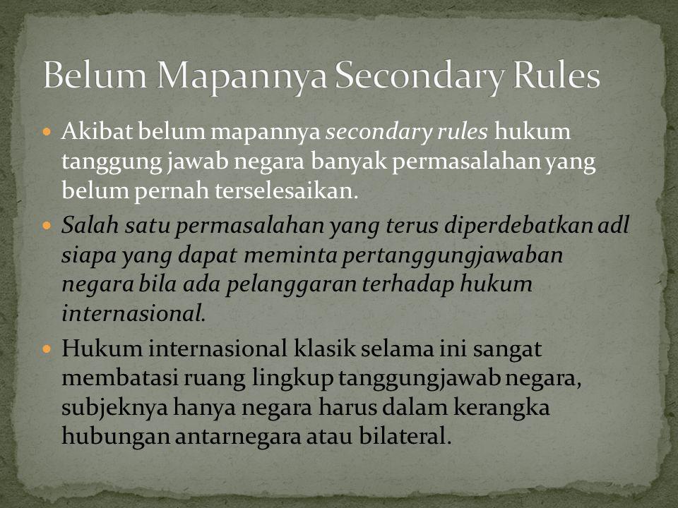 Belum Mapannya Secondary Rules