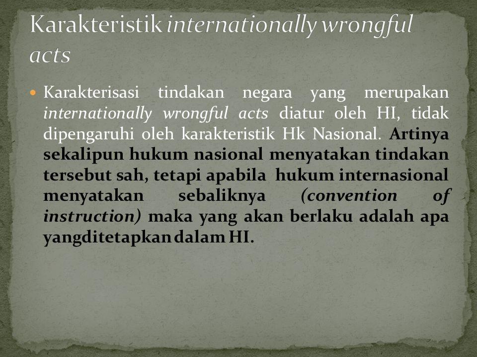 Karakteristik internationally wrongful acts
