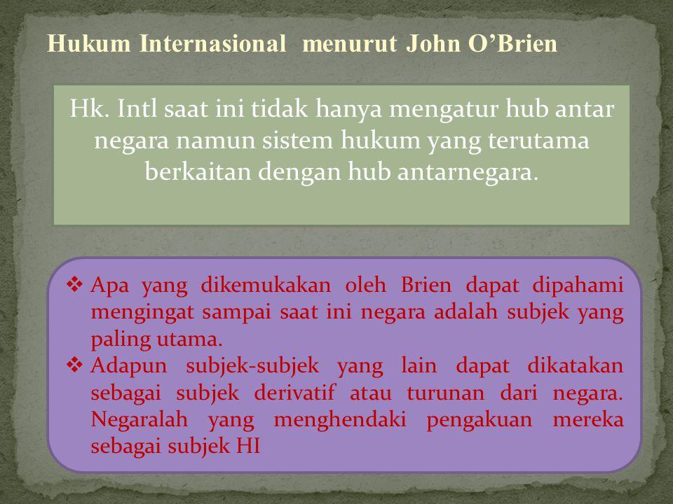Hukum Internasional menurut John O'Brien