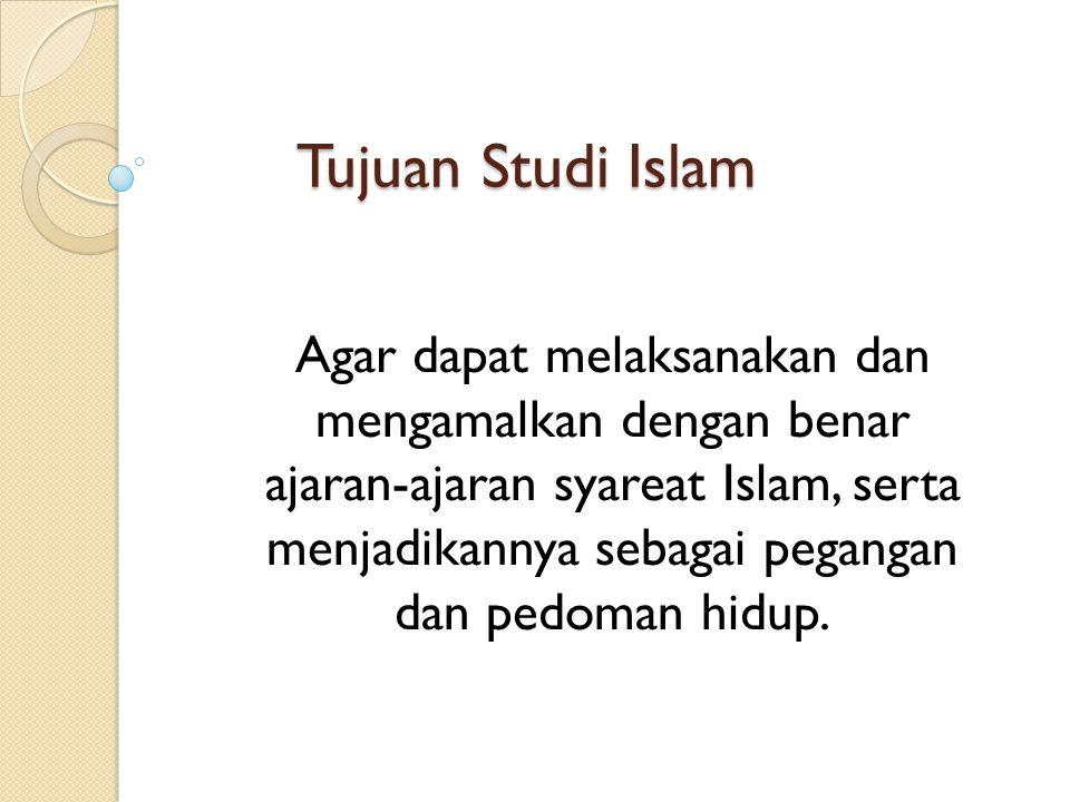 Tujuan Studi Islam