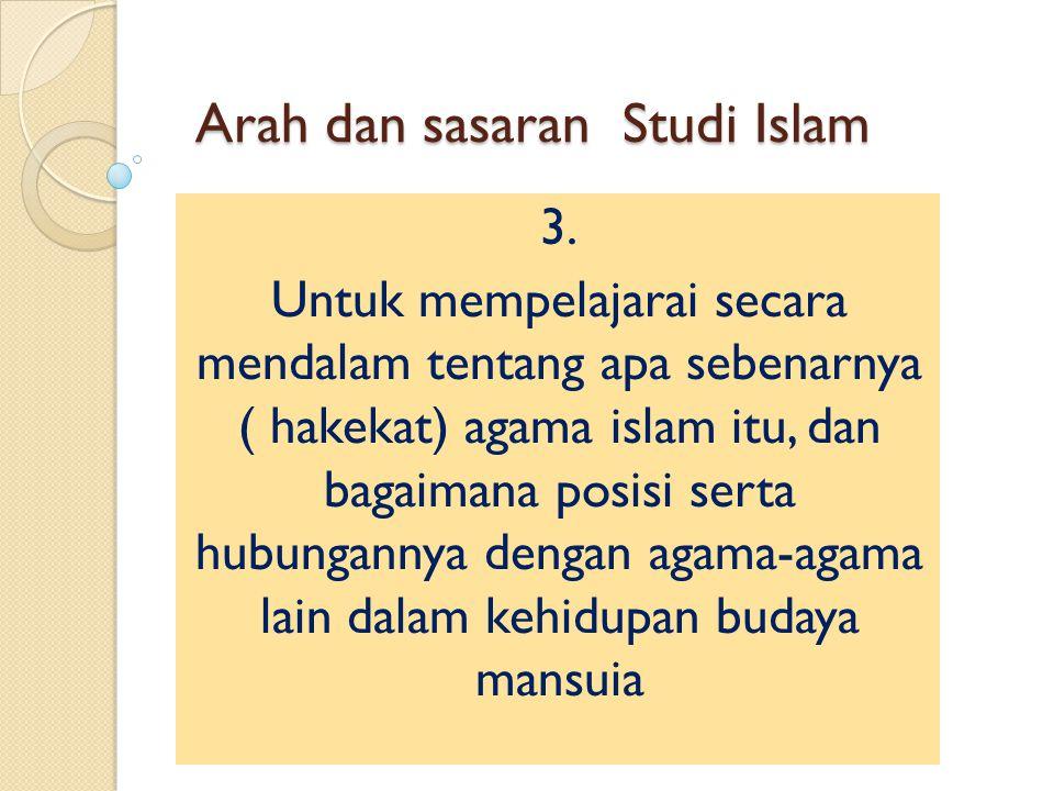 Arah dan sasaran Studi Islam