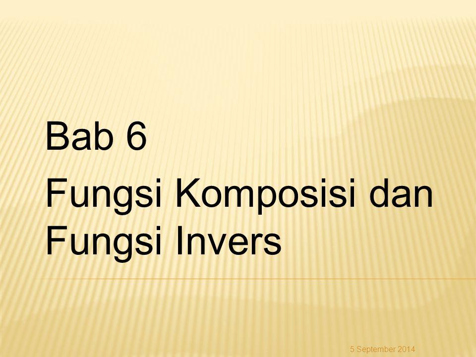 Bab 6 Fungsi Komposisi dan Fungsi Invers